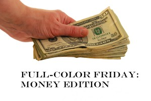 Full-Color Friday: Money Edition